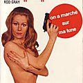 On a marché sur ma lune (laid in the future) - rod gray - editions et publications premières - 1973