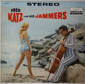 Fred Katz And His Jammers - 1958 - Fred Katz And His Jammers (Decca)