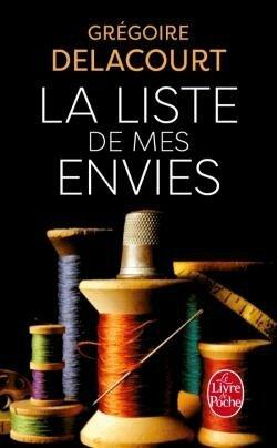 """Ouvrage """"La liste de mes envies"""" par Grégoire Delacourt"""