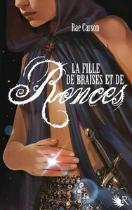 la fille de braise et de ronces