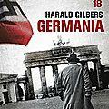 Germania, polar historique de harald gilbers
