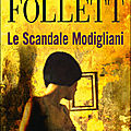 Le scandale modigliani ---- ken follett