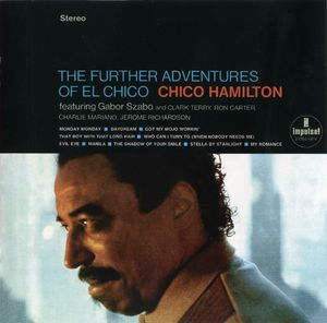 Chico Hamilton - 1966 - Futher Adventures of El Chico (Impulse!)
