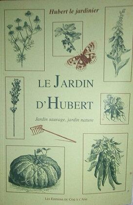 le jardin d'Hubert