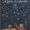 Le pays du silence, de jina moon, chez circonflexe