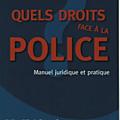 Quels droits face à la police?