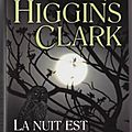 LA NUIT EST MON ROYAUME DE MARY HIGGINS CLARK