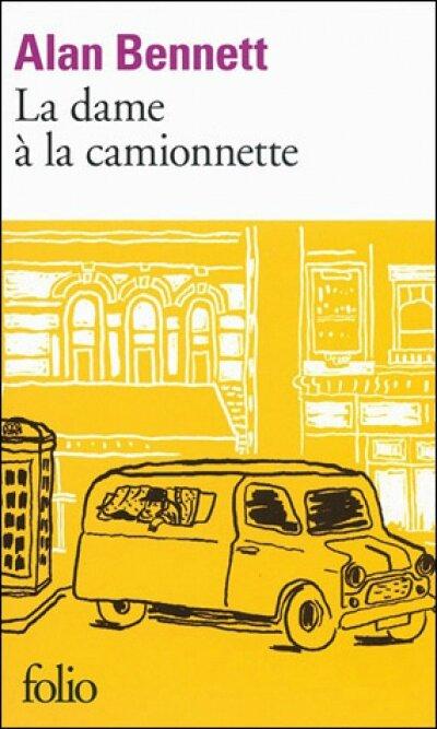 La dame à la camionnette - Alan Bennett