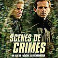 Scènes de crimes (de frédéric schoendoerffer)