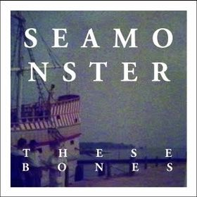 Seamonster___These_Bones