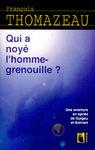 qui_a_noye_l_homme_grenouille