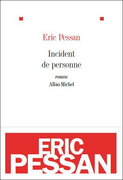 Eric_Pessan___Incident_de_personne