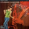 Coleman Hawkins - 1944 - Swing! (Fontana)