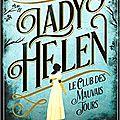 Lady helen,t1 le club des mauvais jours, de alison goodman, chez gallimard jeunesse ***