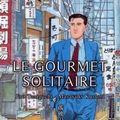 Le gourmet solitaire, jiro taniguchi et masayuki kusumi