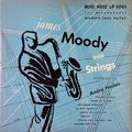 James Moody - 1951 - James Moody With Strings (Blue Note)