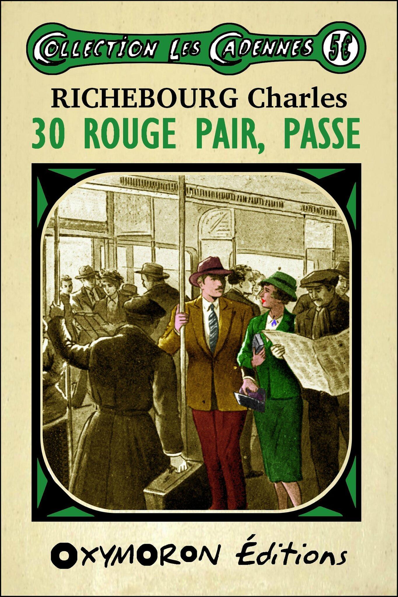 30 Rouge Pair, Passe de Charles RICHEBOURG