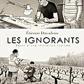 Les Ignorants - Etienne Davodeau