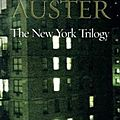 The new york trilogy, paul auster