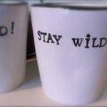 Stay wild !