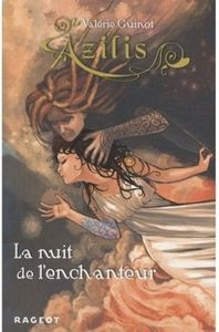 book_cover_azilis_tome_2__la_nuit_de_l_enchanteur_51343_250_400