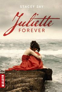 Juliette Forever