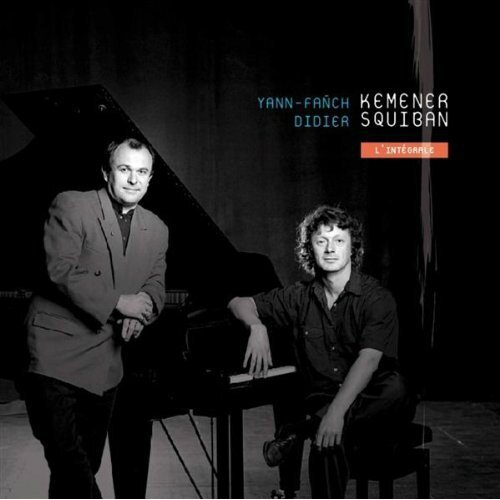 Yann-Fañch Kemener & Didier Squiban