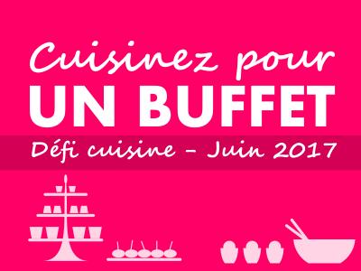 Résultats du Défi de Recettes de cuisine de Juin - Buffets