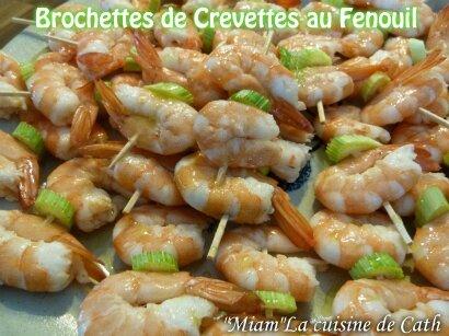 """ღ """" MIAM """" Brochettes de crevettes au Fenouil à la plancha"""