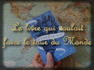 le livre qui voulait faire le tour du monde