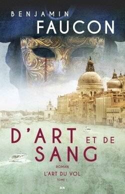 d-art-et-de-sang,-tome-1---l-art-du-vol-557090-250-400