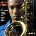 Ricky Ford - 1989 - Hard Groovin (Muse)