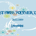 1rst Swiss Polymer Day - 28.02.2009