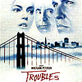 Troubles (de wolfgang petersen)
