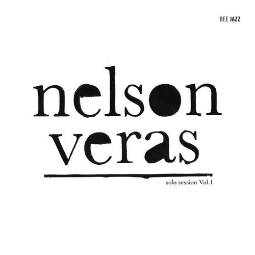Nelson Veras - 2009 - Solo Session Vol