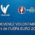 J'ai testé pour vous : devenir volontaire pour l'euro 2016