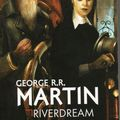 Riverdream de george r. r. martin
