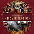 J.k. rowling's wizarding world movie magic tome 3: amazing artifacts ❉❉❉ bonnie burton