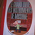 Le grand livre des instruments de musique, de pronto & raphaël martin