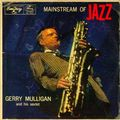 Gerry Mulligan - 1955 - Mainstream Of Jazz (Emarcy)