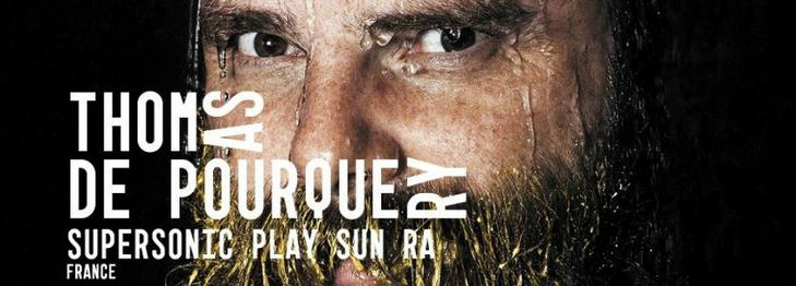 Thomas de Pourquery Supersonic play Sun Ra
