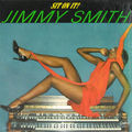 Jimmy Smith - 1977 - Sit On It! (Mercury)