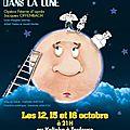 Le voyage dans la lune, 12, 15 et 16 octobre 2013 à 21h, théâtre kalinka, toulouse