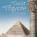 Exposition « le goût de l'egypte » au scriptorial d'avranches - du 2 avril au 18 septembre 2016