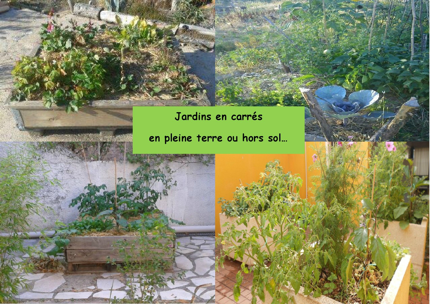 Cr er son jardin en carr s album photos les jardins de for Creer son jardin