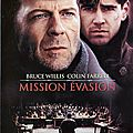 Mission évasion de gregory hoblit avec bruce willis, colin farrell, terrence howard, marcel iures
