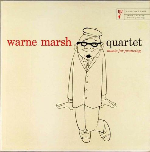 Warne Marsh Quartet - 1957 - Music For Prancing (VSOP)