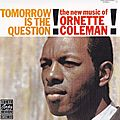 Ornette Coleman - 1959 - Tomorrow Is The Question! (Contemporary)