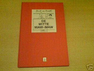 Snoe en Snolleke DE WITTE MAW-MAW ~~tirage de tête~~