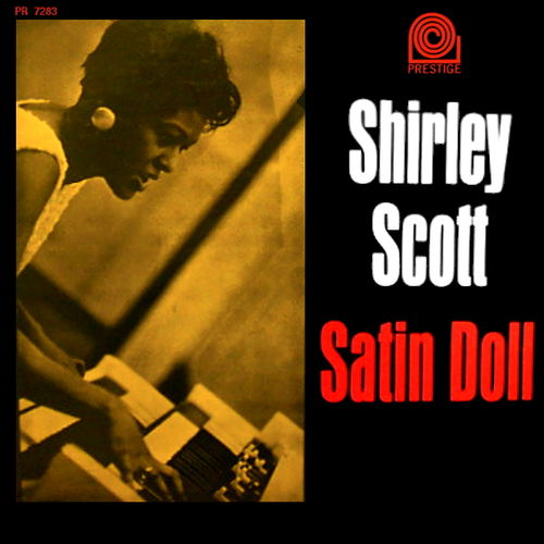 Shirley Scott - 1961 - Satin Doll (Prestige)